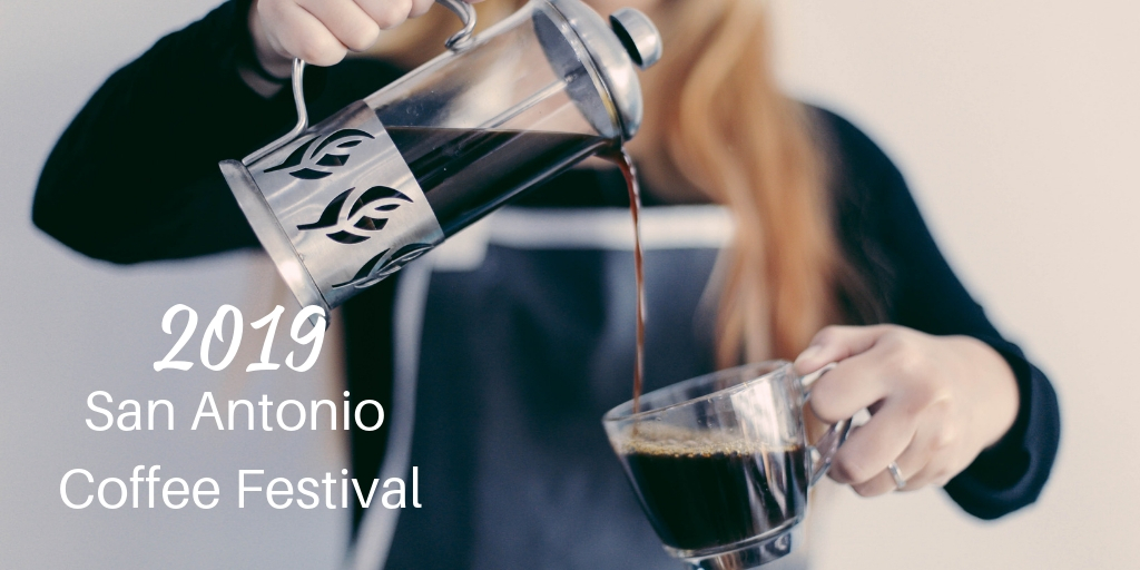 Get Revved Up For The 2019 San Antonio Coffee Festival! This years 2019 San Antonio Coffee Festival is right around the corner so you better start preparing now so you'll be in prime caffeine mode when it arrives.